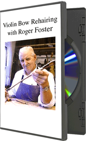 How to Rehair a violin Bow, by Roger Foster on DVD